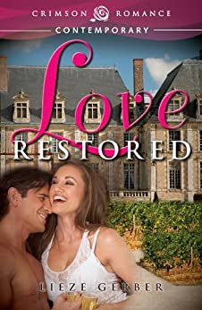 Love Restored (Crimson Romance) by [Gerber, Lieze]