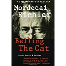 Belling the Cat: Essays, Reports and Opinions