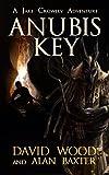 jake wood - Anubis Key: A Jake Crowley Adventure (Jake Crowley Adventures Book 2)