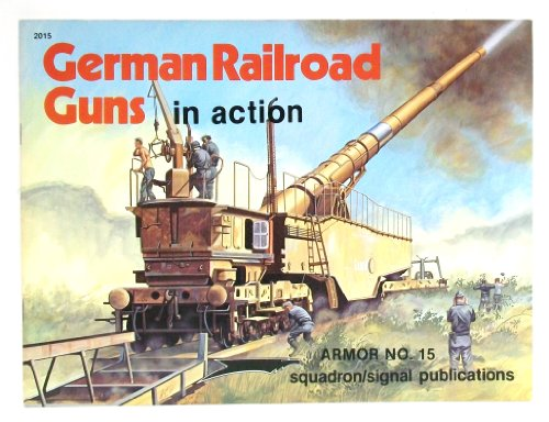 German Railroad Guns in Action - Armor No. (Railroad Gun)