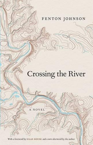 Crossing the River: A Novel (Kentucky Voices)
