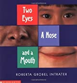 Two Eyes, a Nose and a Mouth