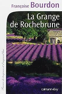 La grange de Rochebrune, Bourdon, Françoise
