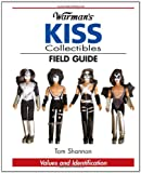 Warman's Kiss Collectibles Field Guide, Tom Shannon, 0896892212