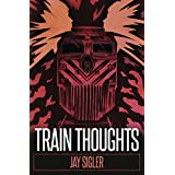 Train Thoughts: A Suspenseful Horror Thriller