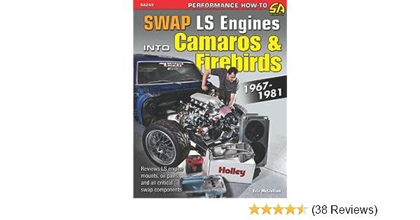 Swap LS Engines into Camaros & Firebirds: 1967-1981 (Sa