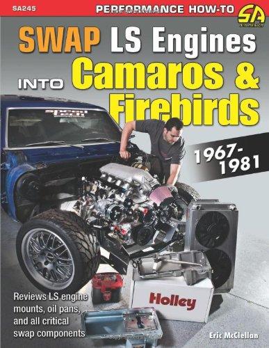 Download Swap LS Engines into Camaros & Firebirds: 1967-1981 (Sa Design) pdf