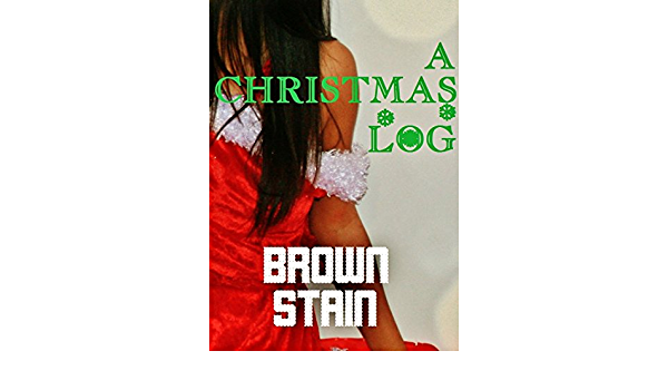 A Christmas Log: Seasonal Scat Sex! (English Edition) eBook: Stain ...