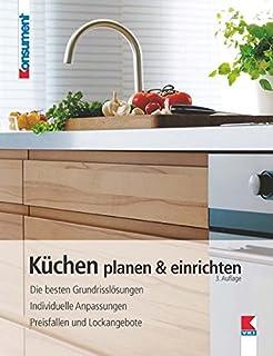 Küchen Planen U0026 Einrichten: Die Besten Grundrisslösungen. Individuelle  Anpassungen. Preisfallen Und Lockangebote