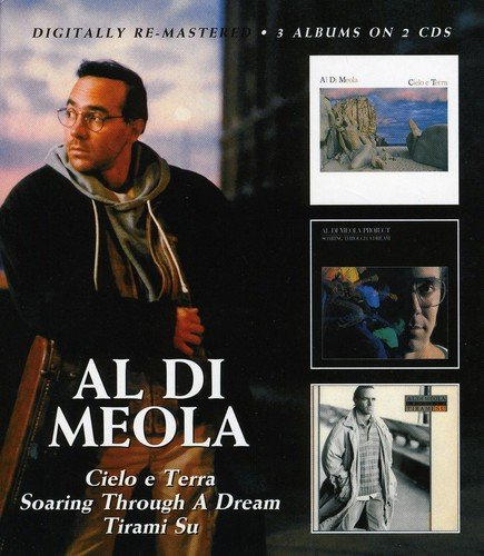 Al Di Meola -  Cielo E Terra/Soaring Through A Dream/Tirami Su ()