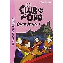 CLUB DES CINQ (LE) T.03 : CONTRE-ATTAQUE