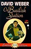 On Basilisk Station (Honor Harrington Series, Book 1) by Weber (1998-09-01)