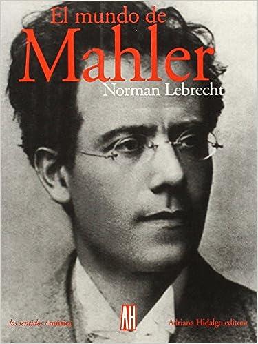 el mundo de mahler spanish edition