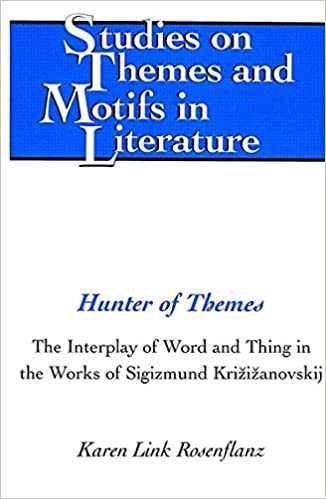 amazon com hunter of themes the interplay of word and thing in the