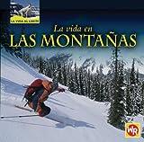 La Vida en las Montanas, Tea Benduhn, 0836883527