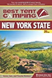 Best Tent Camping: New York State: Your Car-Camping Guide to Scenic Beauty, the Sounds of Nature, and an Escape from Civilization by Catharine Starmer (2013-10-29)