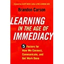 Learning in the Age of Immediacy: 5 Factors for How We Connect, Communicate, and Get Work Done