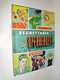 Hardcover League Of Regrettable SUPERHEROS Book
