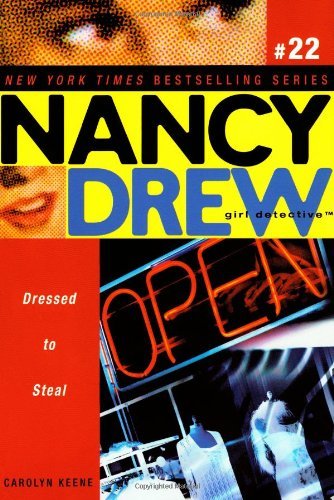 Download Dressed to Steal (Nancy Drew: All New Girl Detective #22) PDF