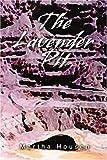 The Lavender Pit, Martha Housen, 0595282482