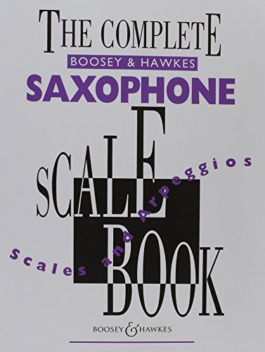 The Complete Saxophone Scale Book