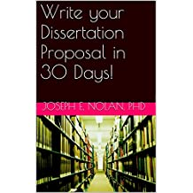 Write your Dissertation Proposal in 30 Days! (Smart Doctor Book 2)
