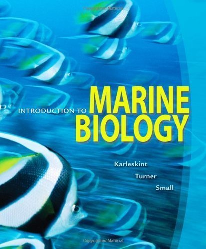 Introduction to Marine Biology by Karleskint, George, Turner, Richard, Small, James [Cengage Learning,2009] [Hardcover] 3RD EDITION