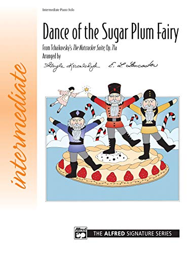 Dance of the Sugar Plum Fairy: From Tchaikovsky's The Nutcracker Suite, Op. 71a, Sheet (Signature Series)