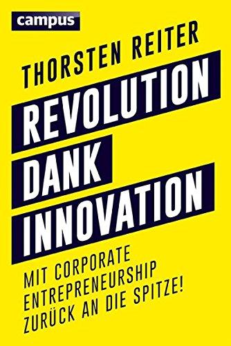 revolution-dank-innovation-mit-corporate-entrepreneurship-zurck-an-die-spitze