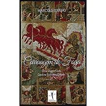 Carruagem de Fogo: Uma Viagem aos Confins da Humanidade (Arqueologia Familiar Livro 1)