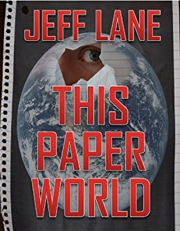 This Paper World (The Champion Saga Book 1) by [Lane, Jeff]