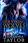 Her Viking Wolves: 50 Loving States, Michigan (Alpha Kings Book 5)