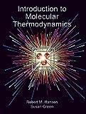 Introduction to Molecular Thermodynamics 9781891389498