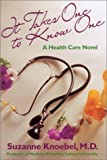 img - for It Takes One to Know One by Knoebel, Suzanne (2001) Hardcover book / textbook / text book
