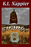 Strange Eight, K. L. Nappier, 1466389516