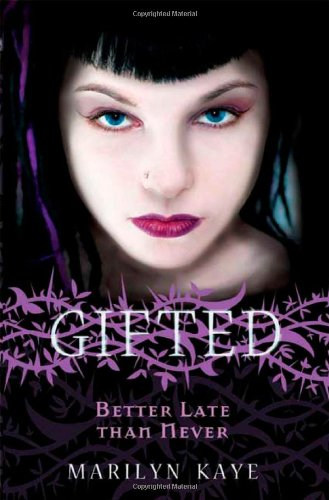 Better Late Than Never (Gifted #2)