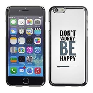 // PHONE CASE GIFT // Duro Estuche protector PC Cáscara Plástico Carcasa Funda Hard Protective Case for Apple Iphone 6 Plus 5.5 / Se feliz /