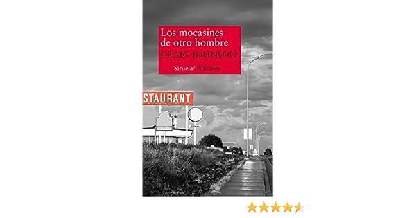 Los mocasines de otro hombre (Nuevos Tiempos nº 303) (Spanish Edition) - Kindle edition by Craig Johnson, María Porras Sánchez.