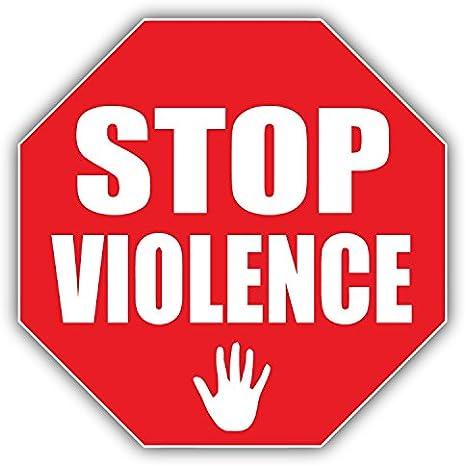 Postwalldecor Stop Violence Sign Hochwertigen Auto Autoaufkleber 12 X 12 Cm Küche Haushalt