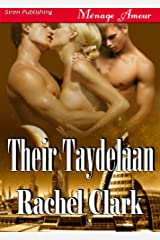 Their Taydelaan (Siren Publishing Menage Amour) Kindle Edition