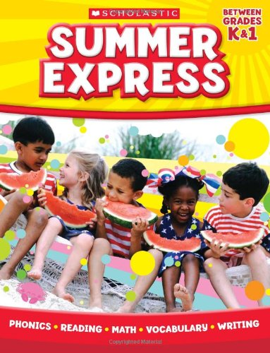 Scholastic Summer Reading - Summer Express Between Kindergarten and First Grade