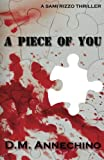 A Piece of You (Sami Rizzo series) (Volume 3)