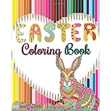 Easter  Coloring Book: Easter Designs For Relaxation