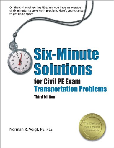 Six-Minute Solutions for Civil PE Exam Transportation Problems