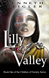 Lilly of the Valley (The Children of Eternity Book 1)