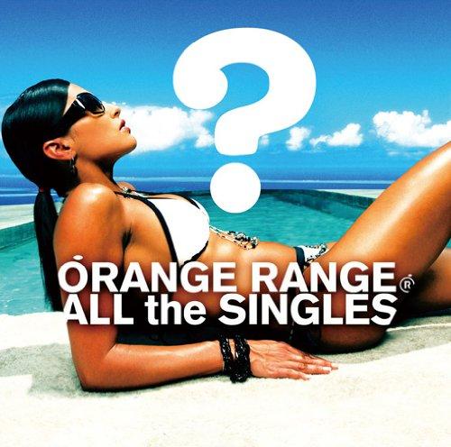 ORANGE RANGE / ALL THE SINGLES[DVD付初回限定盤]