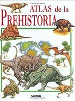 Atlas De La Prehistoria / Atlas Of Prehistory