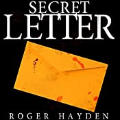 The Secret Letter, Book 2: Deadly Reunion | Roger Hayden