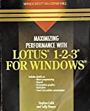 Maximizing Performance with Lotus 1-2-3 for Windows, Stephen Cobb and Sally I. Powers, 0830630627