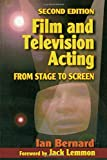 Film and Television Acting, Second Edition: From